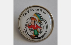 Badge  Cie d' Arc de Roye